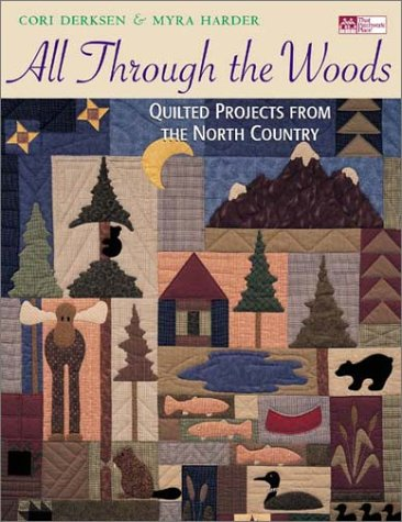 All through the Woods: Quilted Projects
