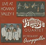 Live At Hominy Valley II and By Request Acapella