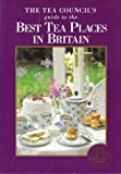 Tea Council's Guide to the Best Tea Places in Britain