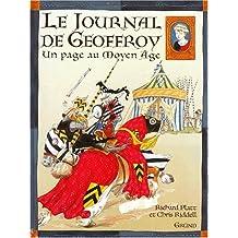 Le journal de Geoffroy: Une page au Moyen âge