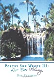Poetry She Wrote III, Dee Freeman, 1438973551