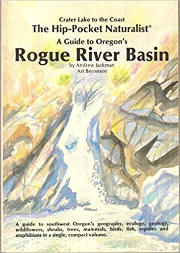 Book The Hip-Pocket Naturalist Guide to Oregon's Rogue River Basin