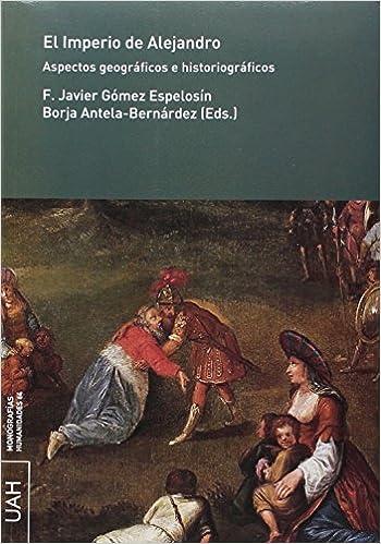 Amazon.com: El imperio de Alejandro : aspectos geográficos e ...