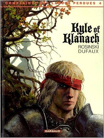 Téléchargement La Complainte des Landes perdues, tome 4 : Kyle of Klanach pdf