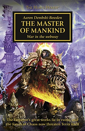 The Master of Mankind (Horus Heresy Book 41) ()