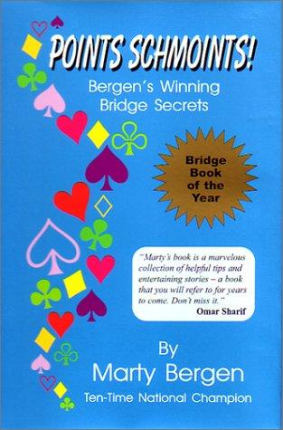 Download Points Schmoints!: Bergen's Winning Bridge Secrets pdf