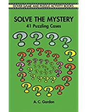 Solve the Mystery: 41 Puzzling Cases