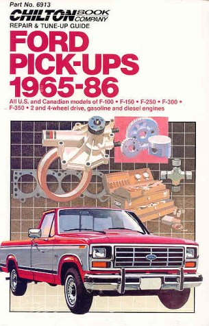 Chiltons Ford Pick Up 1965 86 Book By Chilton Automotive Books