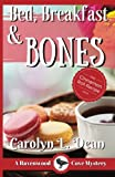 Bed, Breakfast  Bones: A Ravenwood Cove Mystery (Ravenwood Cove Mysteries) (Volume 1)
