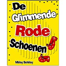 Children's Book Dutch: De glimmende  rode schoenen (Boeken voor kinderen bedtime stories in Dutch) (Dutch Edition)