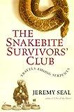 The Snakebite Survivors' Club, Jeremy Seal, 0151005354