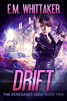 Download for free Drift: The Renegades Saga: Book Two
