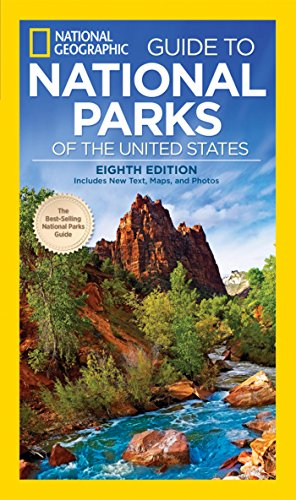 National Geographic Guide To Parks Of The United States 8th Edition