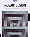 Art of Mosaic Design, JoAnn Locktov and Leslie Plummer Clagett, 1564968758