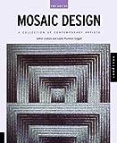 Art of Mosaic Design, JoAnn Locktov and Leslie Plummer Clagett, 1564968758