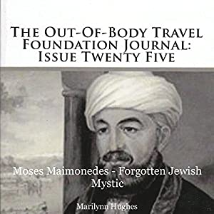 The Out-Of-Body Travel Foundation Journal Audiobook