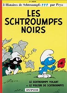 """Afficher """"Les Schtroumpfs. n° 1 Les Schtroumpfs noirs ; le Schtroumpf volant ; le voleur de Schtroumpfs"""""""