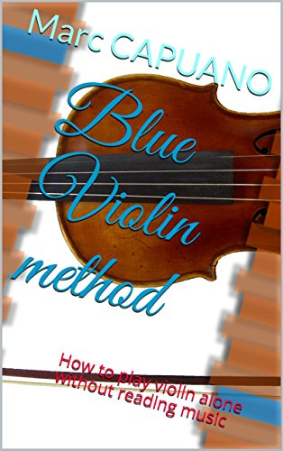 Blue Violin method: How to play violin alone without reading