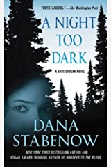 A Night Too Dark: A Kate Shugak Novel (Kate Shugak Novels Book 17) Kindle Edition