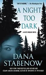 A Night Too Dark: A Kate Shugak Novel (Kate Shugak Novels Book 17)