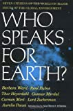 Who Speaks for Earth?, Barbara Ward, 0393063925