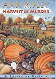 Harvest of Murder, Ann Ripley, 1575667754