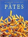 Le Grand livre des pâtes par Ferrandis
