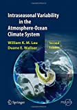 img - for Intraseasonal Variability in the Atmosphere-Ocean Climate System (Springer Praxis Books) book / textbook / text book
