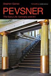 Pevsner: The Early Life: Germany and Art