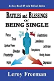 Battles and Blessings of Being Single, Leroy Freeman, 1477659773