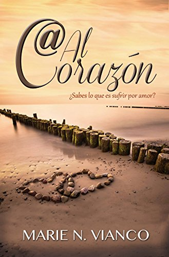 Preciosa Heart - Arroba al corazón (Messages from the Heart) (Spanish Edition)