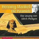 Die Pyramide   Henning Mankell