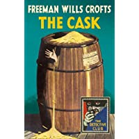 The Cask (Detective Club Crime Classics)