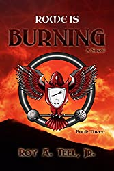 Rome Is Burning: A Suspense-Thriller In The Iron Eagle Series Book Three