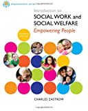Introduction to Social Work and Social Welfare, Zastrow, Charles, 1285077172