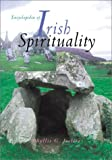 Encyclopedia of Irish Spirituality, Lionel Rothkrug and Phyllis G. Jestice, 1576071464