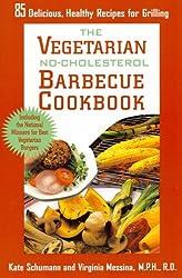 The Vegetarian No-Cholesterol Barbecue Cookbook