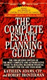 The Complete Estate, Robert Brosterman and Kathleen Adams, 0451628756