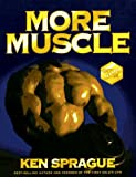 More Muscle, Ken Sprague, 0873228995