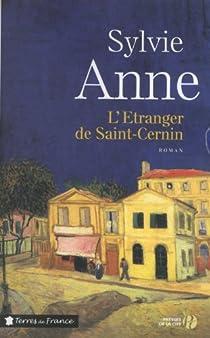 L'étranger de Saint-Cernin par Anne