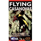 Nova: Flying Casanovas