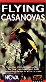 Nova - Flying Casanovas [VHS]