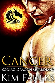 Cancer (Zodiac Dragon Guardians Book 3) by [Faulks, Kim]