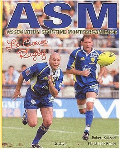 Download Online AS Montferrandaise. Le coeur rugby pdf