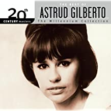 The Best of Astrud Gilberto: 20th Century Masters - The Millennium Collection