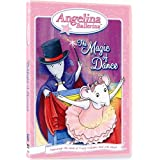 Angelina Ballerina: The Magic of Dance