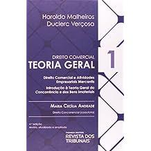 Direito Comercial. Teoria Geral - Volume 1