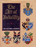 The Art of Heraldry, Carl-Alexander Von Volborth, 0713713909