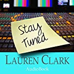 Stay Tuned | Lauren Clark
