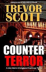 Counter Terror (A Jake Adams International Espionage Thriller Series Book 13)